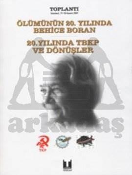 Ölümünün 20. Yılında Behice Boran