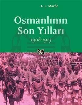 Osmanlının Son Yılları 1908-1923