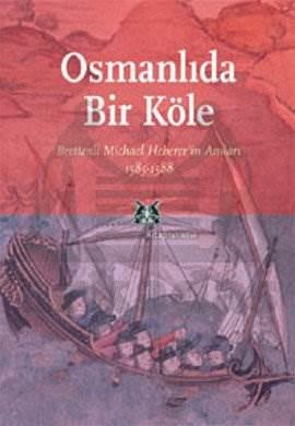 Osmanlı'da Bir Köle