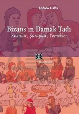 Bizansın Damak Tadı