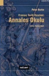 Fransız Tarih Devrimi:; Annales Okulu