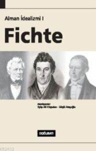 Alman İdealizmi 1 Fichte