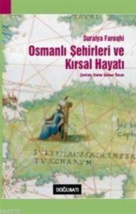 Osmanlı Şeh.Ve Kırsal Hayatı