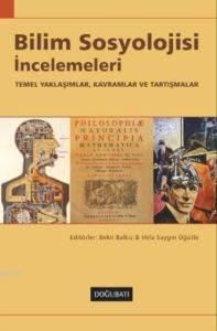 Bilim Sosyolojisi İncelemeleri