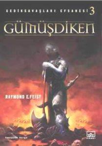 Gümüşdiken - Gedik Savaşları Efsanesi 3. Kitap
