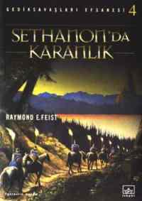 Sethanon'da Karanlık Gediksavaşları Efsanesi 4. Cilt
