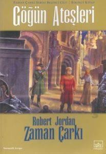 05 - Zaman Çarkı Serisi 1. Kitap: Göğün Ateşleri