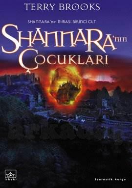 Shannara'nın Çocukları: Shannara'nın Mirası 1. Cilt
