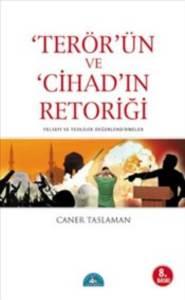 Terör ve Cihad'ın Retoriği