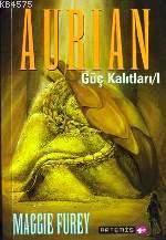 Aurian; Güç Kalitlari 1