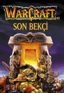 Son Bekçi Warcraft 3