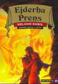 Ejderha Prens 3. Kitap Güneş Efendisi Ateşi