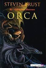 Orca; Bir Vlad Taltos Macerasi