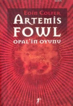 Artemis Fowl 4 - Opal'in Oyunu