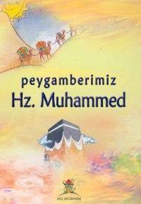 Peygamberimiz Hz.Muhammed