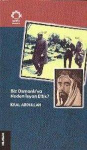 Biz Osmanlı'ya Neden İsyan Ettik?