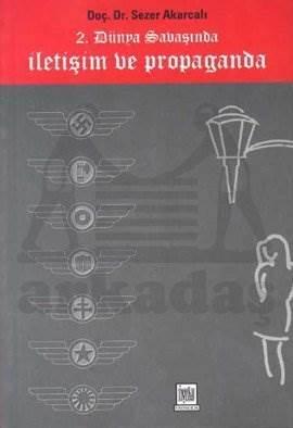 2. Dünya Savaşında İletişim ve Propaganda
