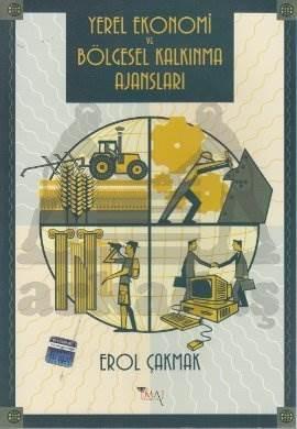 Yerel Ekonomi ve Bölgesel Kalkınma Ajansları
