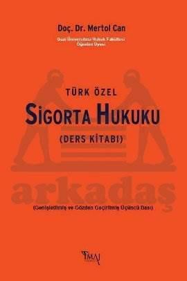 Türk Özel Sigorta Hukuku