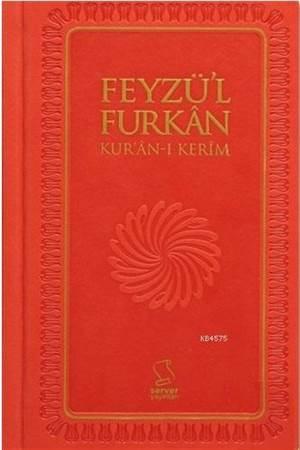 Feyzü'l Furkan Kur'an-I Kerim (Cep Boy - Ciltli - Sadece Mushaf)