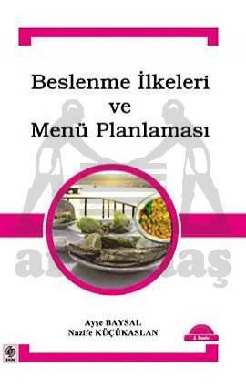 Beslenme İlkeleri Ve Menü Planlamasi-3.Baski
