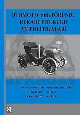 Otomotiv Sektöründe Rekabet Hukuku