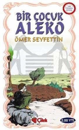 Bir Çocuk: Aleko.