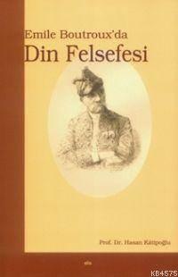 Emile Boutrox'da Din Felsefesi