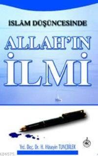 İslam Düşüncesinde; Allah´In İlmi