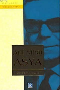 Arif Nihat Asya (Ciltli)