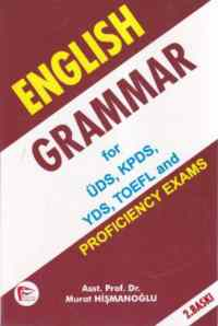English Grammar for ÜDS, YDS, KPDS, YDS, TOEFL and Proficiency Exams