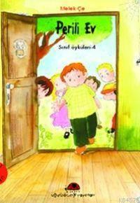 Perili Ev; Sınıf Öyküleri - 2