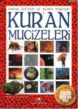 Kur'an Mucizeleri; (Kur'an Ayetleri Ve Bilimin Keşifleri)