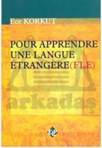 Pour Appendre Une Language Etrangere (Fle)