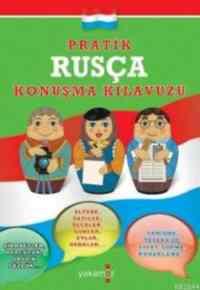 Pratik Rusça Konuşma Kılavuzu