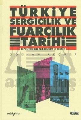 Türkiye Sergiilik Ve Fuarcilik Tarihi