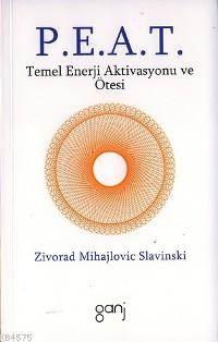 P.e.a.t.; Temel Enerji Aktivasyonu ve Ötesi