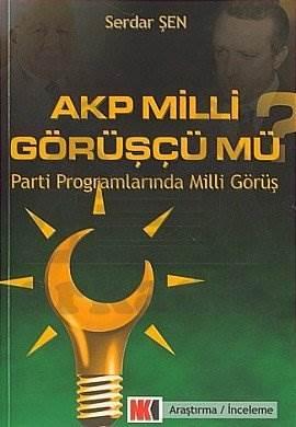 AKP Milli Görüşçü mü?