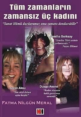 Tüm Zamanların Zamansız Üç Kadını