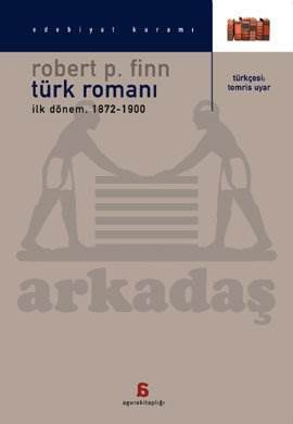 Türk Romanı: İlk Dönem (1872-1900)