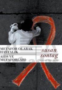 Metafor Olarak Hastalık: AIDS Ve Metaforları