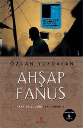 Ahşap Fanus: İran Yolculuğu