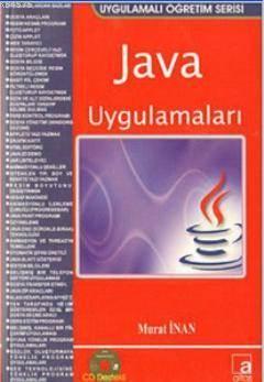 Java Uygulamaları; 1.6.0 Uygulamalı Öğretim Serisi - CD Destekli