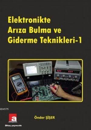 Elektronikte Arıza Bulma Ve Giderme Teknikleri