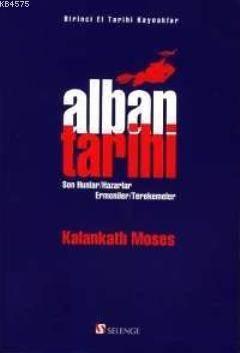 Alban Tarihi Son Hunlar - Hazarlar - Ermeniler - Terekemeler