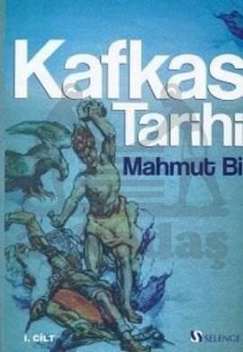 Kafkas Tarihi 1. Cilt
