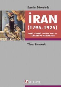 Kaçarlar Döneminde İran (1795-1925)