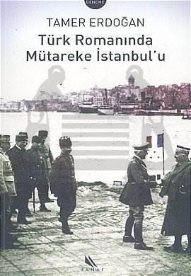 Türk Romanında Mütareke İstanbul'u