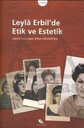 Leyla Erbil'de Etik ve Estetik