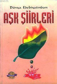 Dünya Edebiyatından Aşk Şiirleri